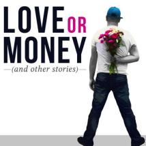 Love or Money, Tideline Runners