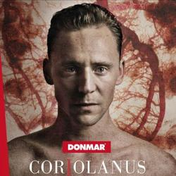 Tom Hiddlestone as Coriolanus